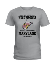 LIVE IN WEST VIRGINIA BUT MARYLAND IN MY DNA Ladies T-Shirt front