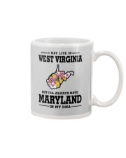 LIVE IN WEST VIRGINIA BUT MARYLAND IN MY DNA Mug thumbnail