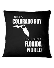 JUST A COLORADO GUY IN A FLORIDA WORLD Square Pillowcase thumbnail