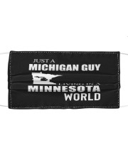 JUST A MICHIGAN GUY IN A MINNESOTA WORLD Cloth face mask thumbnail