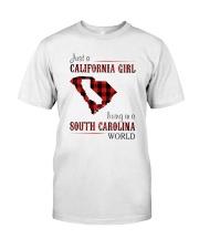 JUST A CALIFORNIA GIRL IN A SOUTH CAROLINA WORLD Classic T-Shirt thumbnail