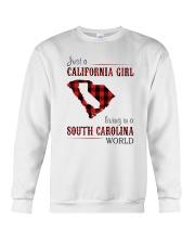 JUST A CALIFORNIA GIRL IN A SOUTH CAROLINA WORLD Crewneck Sweatshirt thumbnail