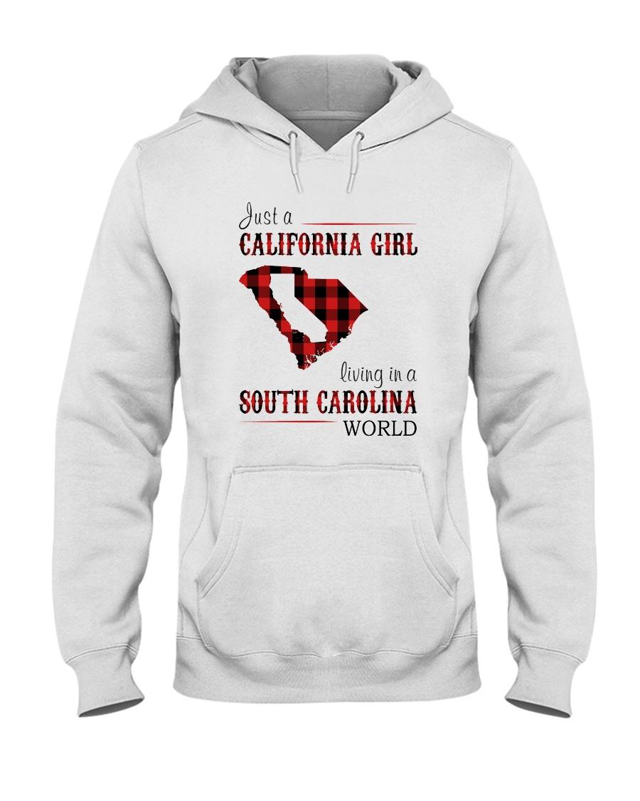 JUST A CALIFORNIA GIRL IN A SOUTH CAROLINA WORLD Hooded Sweatshirt