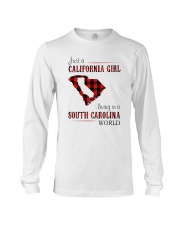 JUST A CALIFORNIA GIRL IN A SOUTH CAROLINA WORLD Long Sleeve Tee thumbnail