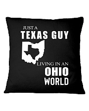 JUST A TEXAS GUY IN AN OHIO WORLD Square Pillowcase thumbnail
