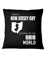 JUST A NEW JERSEY GUY IN AN OHIO WORLD Square Pillowcase thumbnail