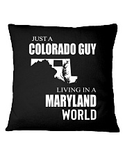 JUST A COLORADO GUY IN A MARYLAND WORLD Square Pillowcase thumbnail