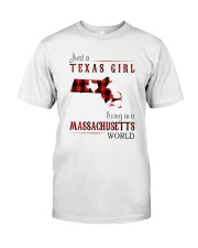JUST A TEXAS GIRL IN A MASSACHUSETTS WORLD Classic T-Shirt thumbnail