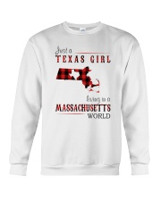 JUST A TEXAS GIRL IN A MASSACHUSETTS WORLD Crewneck Sweatshirt thumbnail