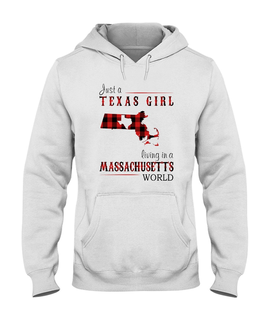 JUST A TEXAS GIRL IN A MASSACHUSETTS WORLD Hooded Sweatshirt