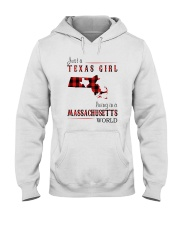 JUST A TEXAS GIRL IN A MASSACHUSETTS WORLD Hooded Sweatshirt front