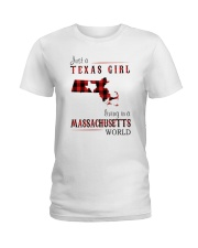 JUST A TEXAS GIRL IN A MASSACHUSETTS WORLD Ladies T-Shirt thumbnail