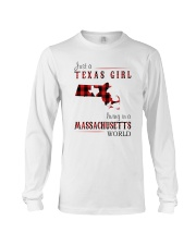 JUST A TEXAS GIRL IN A MASSACHUSETTS WORLD Long Sleeve Tee thumbnail