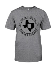 ARIZONA GIRL LIVING IN TEXAS WORLD Classic T-Shirt thumbnail