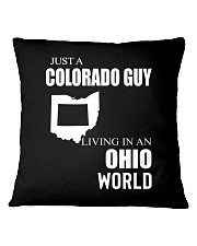 JUST A COLORADO GUY IN AN OHIO WORLD Square Pillowcase thumbnail