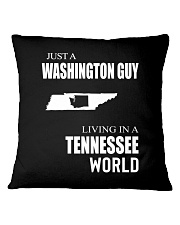 JUST A WASHINGTON GUY IN A TENNESSEE WORLD Square Pillowcase thumbnail