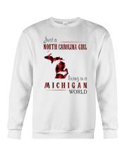 JUST A NORTH CAROLINA GIRL IN A MICHIGAN WORLD Crewneck Sweatshirt thumbnail