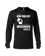 JUST A NEW YORK GUY IN A WISCONSIN WORLD Long Sleeve Tee thumbnail