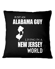 JUST AN ALABAMA GUY IN A NEW JERSEY WORLD Square Pillowcase thumbnail