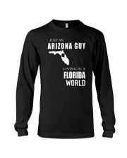 JUST AN ARIZONA GUY IN A FLORIDA WORLD Long Sleeve Tee thumbnail