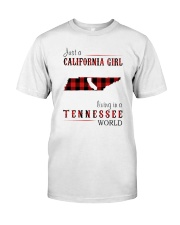 JUST A CALIFORNIA GIRL IN A TENNESSEE WORLD Classic T-Shirt thumbnail