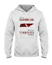 JUST A CALIFORNIA GIRL IN A TENNESSEE WORLD Hooded Sweatshirt front