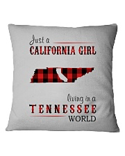 JUST A CALIFORNIA GIRL IN A TENNESSEE WORLD Square Pillowcase thumbnail