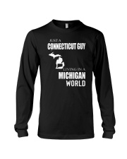 JUST A CONNECTICUT GUY IN A MICHIGAN WORLD Long Sleeve Tee thumbnail