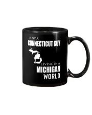 JUST A CONNECTICUT GUY IN A MICHIGAN WORLD Mug thumbnail