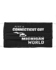 JUST A CONNECTICUT GUY IN A MICHIGAN WORLD Cloth face mask thumbnail