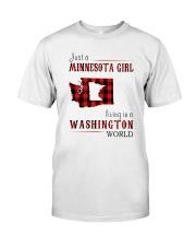 JUST A MINNESOTA GIRL IN A WASHINGTON WORLD Classic T-Shirt thumbnail
