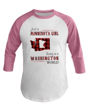 JUST A MINNESOTA GIRL IN A WASHINGTON WORLD Baseball Tee thumbnail