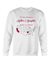 CALIFORNIA ARKANSAS THE LOVE MOTHER AND DAUGHTER Crewneck Sweatshirt thumbnail