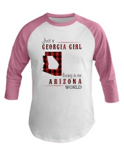 JUST A GEORGIA GIRL IN AN ARIZONA WORLD Baseball Tee thumbnail