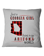 JUST A GEORGIA GIRL IN AN ARIZONA WORLD Square Pillowcase thumbnail