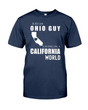 JUST AN OHIO GUY IN A CALIFORNIA WORLD Classic T-Shirt thumbnail