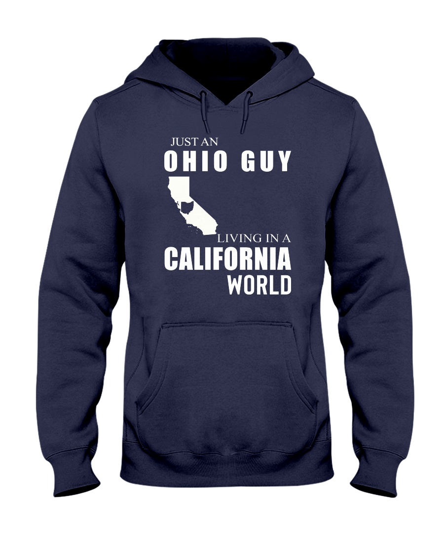 JUST AN OHIO GUY IN A CALIFORNIA WORLD Hooded Sweatshirt