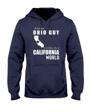 JUST AN OHIO GUY IN A CALIFORNIA WORLD Hooded Sweatshirt front