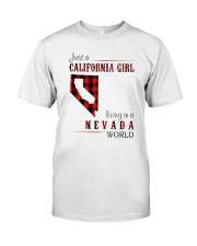 JUST A CALIFORNIA GIRL IN A NEVADA WORLD Classic T-Shirt thumbnail