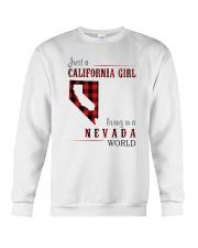 JUST A CALIFORNIA GIRL IN A NEVADA WORLD Crewneck Sweatshirt thumbnail