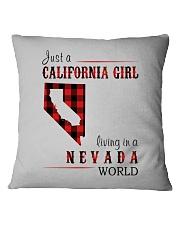 JUST A CALIFORNIA GIRL IN A NEVADA WORLD Square Pillowcase thumbnail