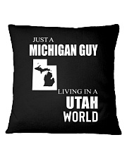 JUST A MICHIGAN GUY IN A UTAH WORLD Square Pillowcase thumbnail