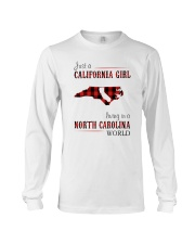 JUST A CALIFORNIA GIRL IN A NORTH CAROLINA WORLD Long Sleeve Tee thumbnail