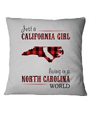 JUST A CALIFORNIA GIRL IN A NORTH CAROLINA WORLD Square Pillowcase thumbnail