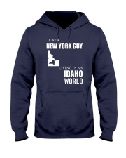 JUST A NEW YORK GUY IN AN IDAHO WORLD Hooded Sweatshirt front