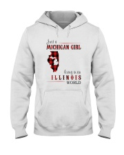 JUST A MICHIGAN GIRL IN AN ILLINOIS WORLD Hooded Sweatshirt front
