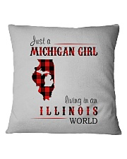 JUST A MICHIGAN GIRL IN AN ILLINOIS WORLD Square Pillowcase thumbnail