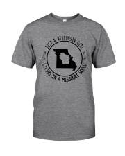 WISCONSIN GIRL LIVING IN MISSOURI WORLD Classic T-Shirt thumbnail