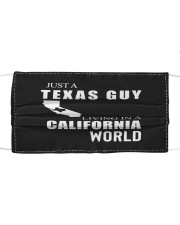 JUST A TEXAS GUY IN A CALIFORNIA WORLD Cloth face mask thumbnail