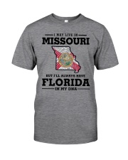 LIVE IN MISSOURI BUT I'LL HAVE FLORIDA IN MY DNA Classic T-Shirt thumbnail